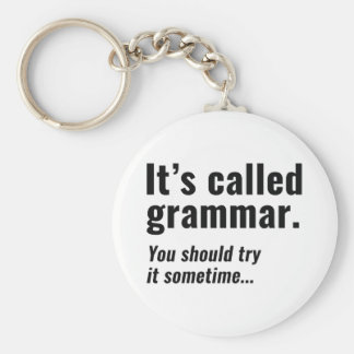 It's Called Grammar Basic Round Button Keychain
