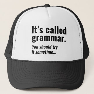 It's Called Grammar Trucker Hat