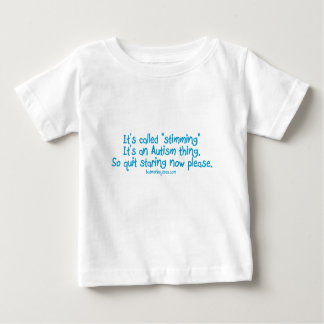 "It's called ""stimming"" baby T-Shirt"