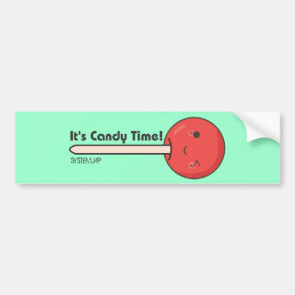 It's Candy Time Bumper Sticker! Bumper Sticker