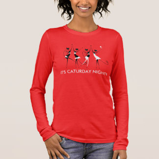 It's Caturday Night Party Fashion Cats Long Sleeve T-Shirt