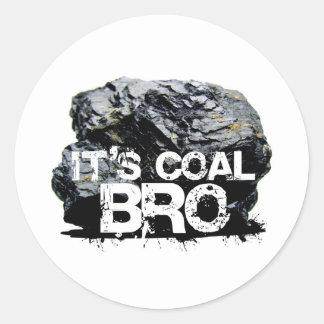 it's coal bro classic round sticker