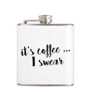 It's Coffee I Swear Brush Script Quote Flask