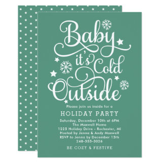 It's Cold Outside | Green Holiday Party Invitation