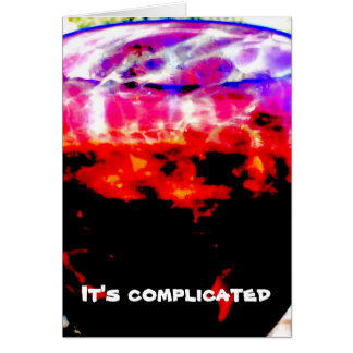 It's Complicated Card