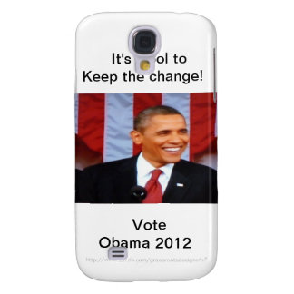 It's Cool to Keep the Change!_3 Vote Obama 2012