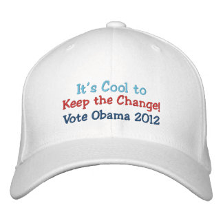 It's Cool to Keep the Change, I'm In, Obama 2012 Embroidered Hat