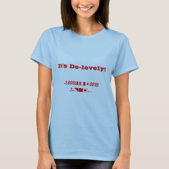 It's De-lovely! , Anything Goes! T-Shirt
