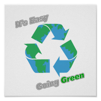 It's Easy Going Green Recycle Symbol Poster