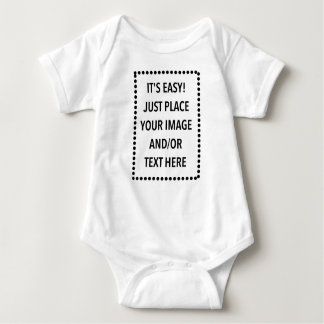 It's easy! Just place your image and/or text here Baby Bodysuit