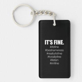 It's Fine. Keychain