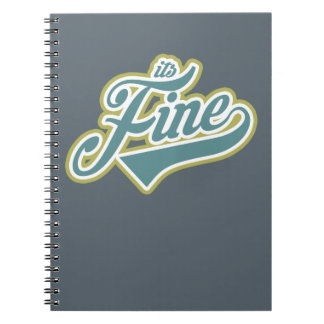 It's Fine - Notebook