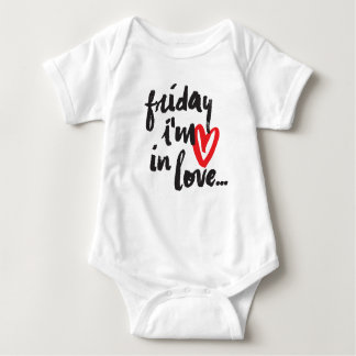 Its Friday I'm in love baby bodysuit, jersey tee