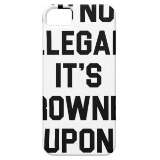 It's Frowned Upon iPhone 5 Case