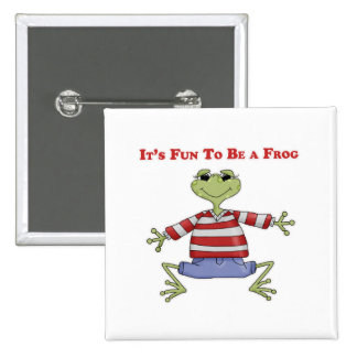 It's Fun to be a Frog 2 Inch Square Button