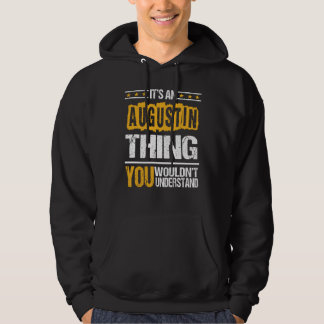 It's Good To Be AUGUSTIN Tshirt