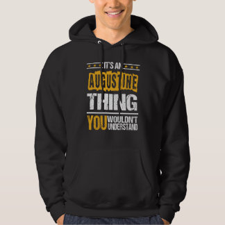 It's Good To Be AUGUSTINE Tshirt