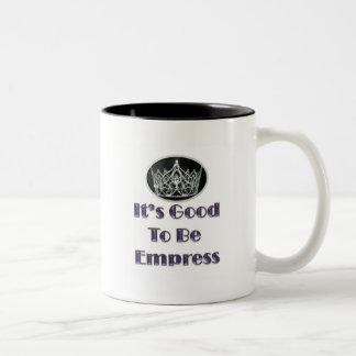 It's Good to be Empress Two-Tone Coffee Mug