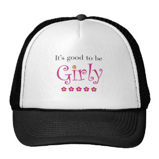 It's good to be girly trucker hat