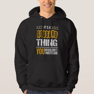 It's Good To Be GODDARD Tshirt