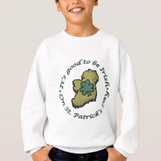 It's good to be Irish Tshirts