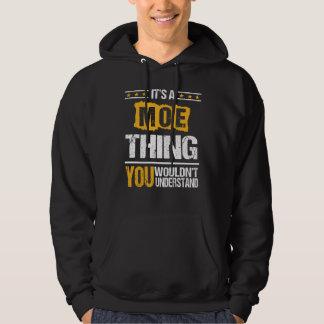It's Good To Be MOE Tshirt
