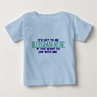 It's Got to Be Bluegrass... Baby T-Shirt