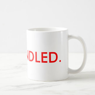 It's Handled Mug