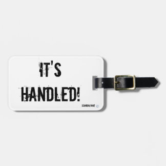 It's Handled! Scandal Luggage Tag