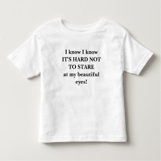 Its hard not to STARE! Toddler T-shirt