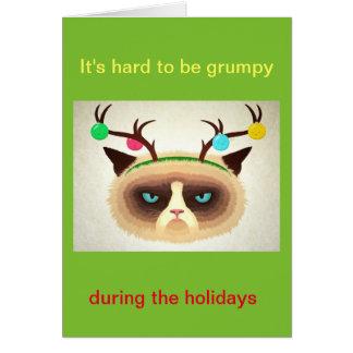 It's hard to be grumpy greeting card
