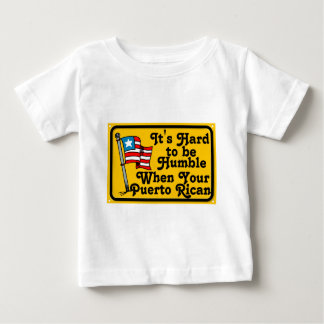 Its hard to be humble baby T-Shirt