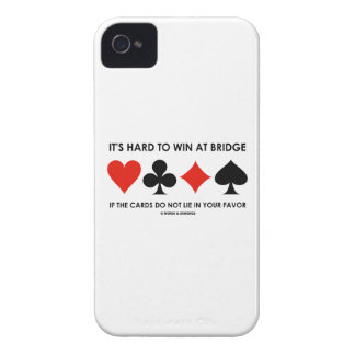 It's Hard To Win At Bridge If The Cards Do Not Lie Case-Mate iPhone 4 Cases