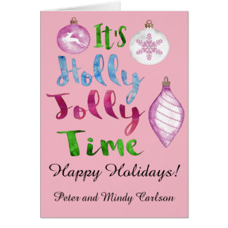 It's Holly Jolly Time Holiday Greeting Card