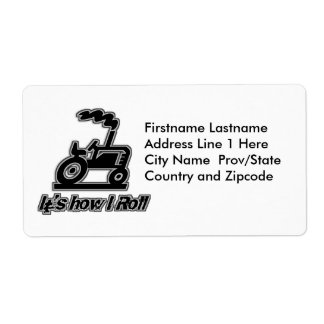 It's How I Roll Tractor Graphic Shipping Label