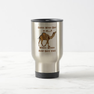 Its Hump Day 15 Oz Stainless Steel Travel Mug