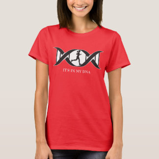 It's In My DNA - Running Woman T-Shirt