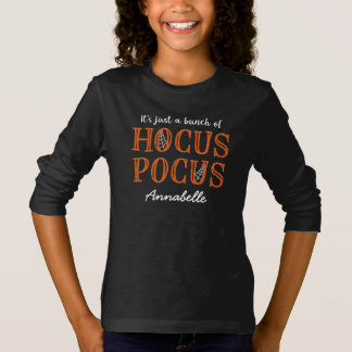 It's Just a Bunch of Hocus Pocus - Personalized T-Shirt