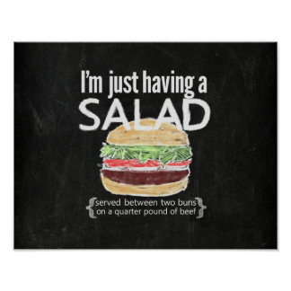It's just a salad (ahem....burger) funny poster