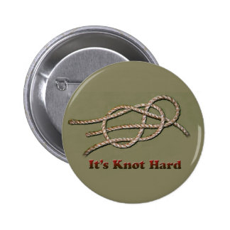 It's Knot Hard - Multiple Items 2 Inch Round Button