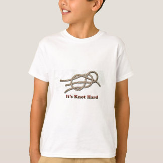 It's Knot Hard - Multiple Items T-Shirt