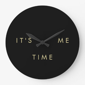 It's Me Time Elegant Gold on Black Large Clock