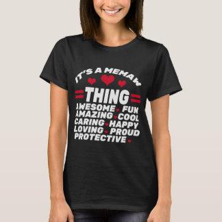 IT'S MEMAW THING T-Shirt