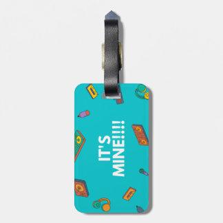 It's Mine Bag Tag