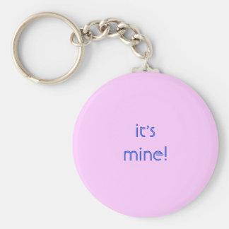 it's mine! keychain