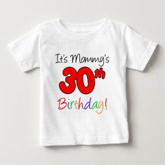It's Mommy's 30th Birthday Baby T-Shirt