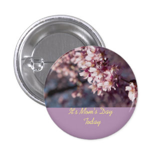 It's Mom's Day Today Cherry Blossom Branch Pin