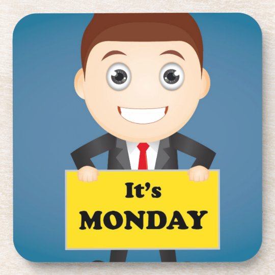 Its Monday Beverage Coasters