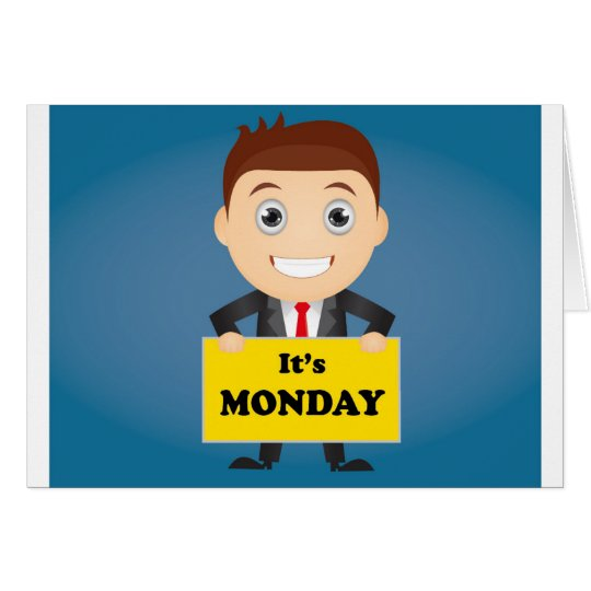 Its Monday Card