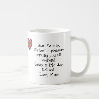 It's Monday...GET OUT! Coffee Mug